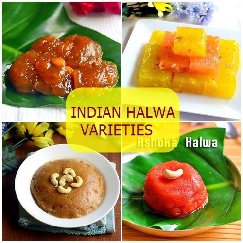Indian Halwa Varieties –18 Different Types Of Halwa Recipes