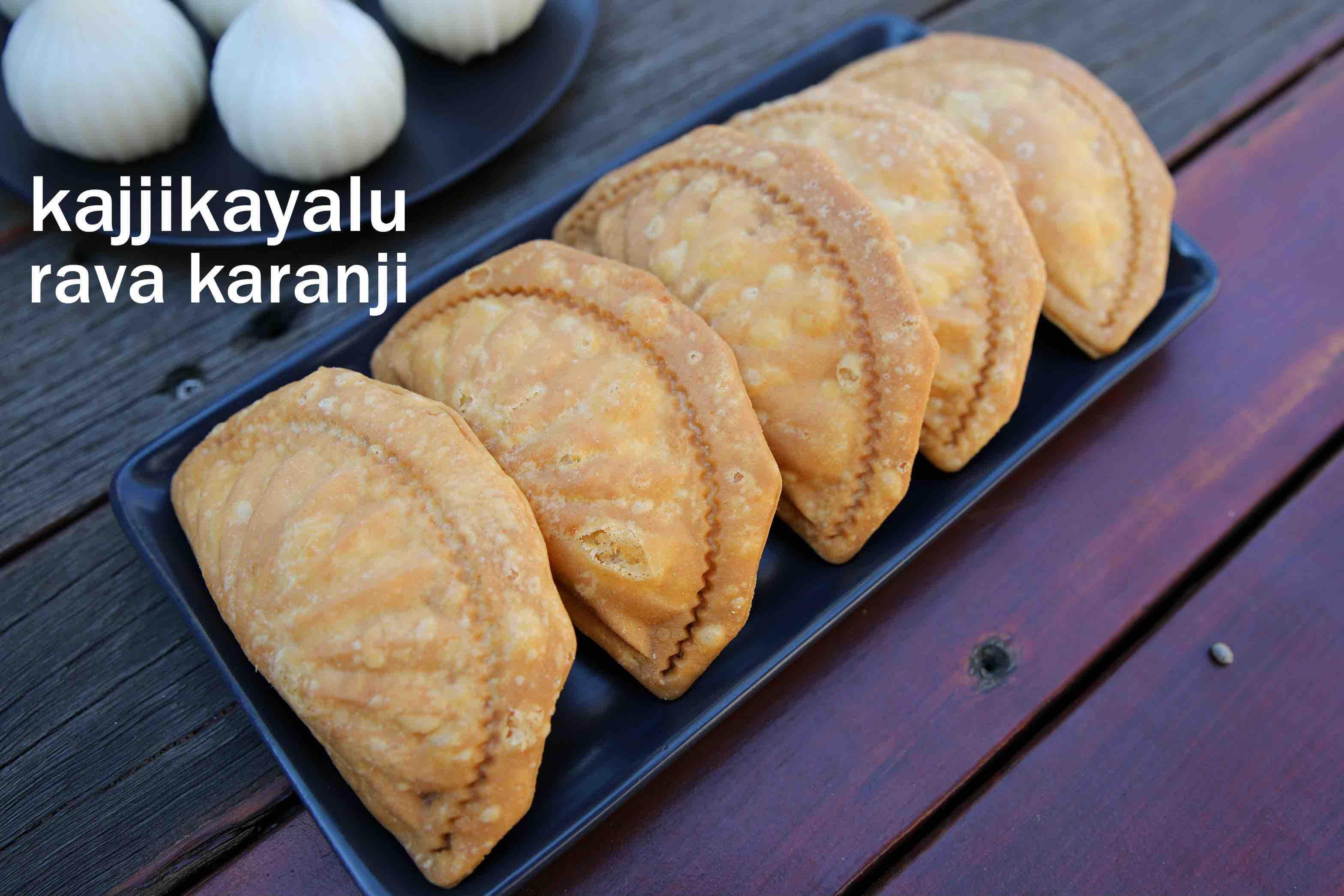 kajjikayalu recipe | suji karanji recipe | ravakajjikayalu | semolina gujiya