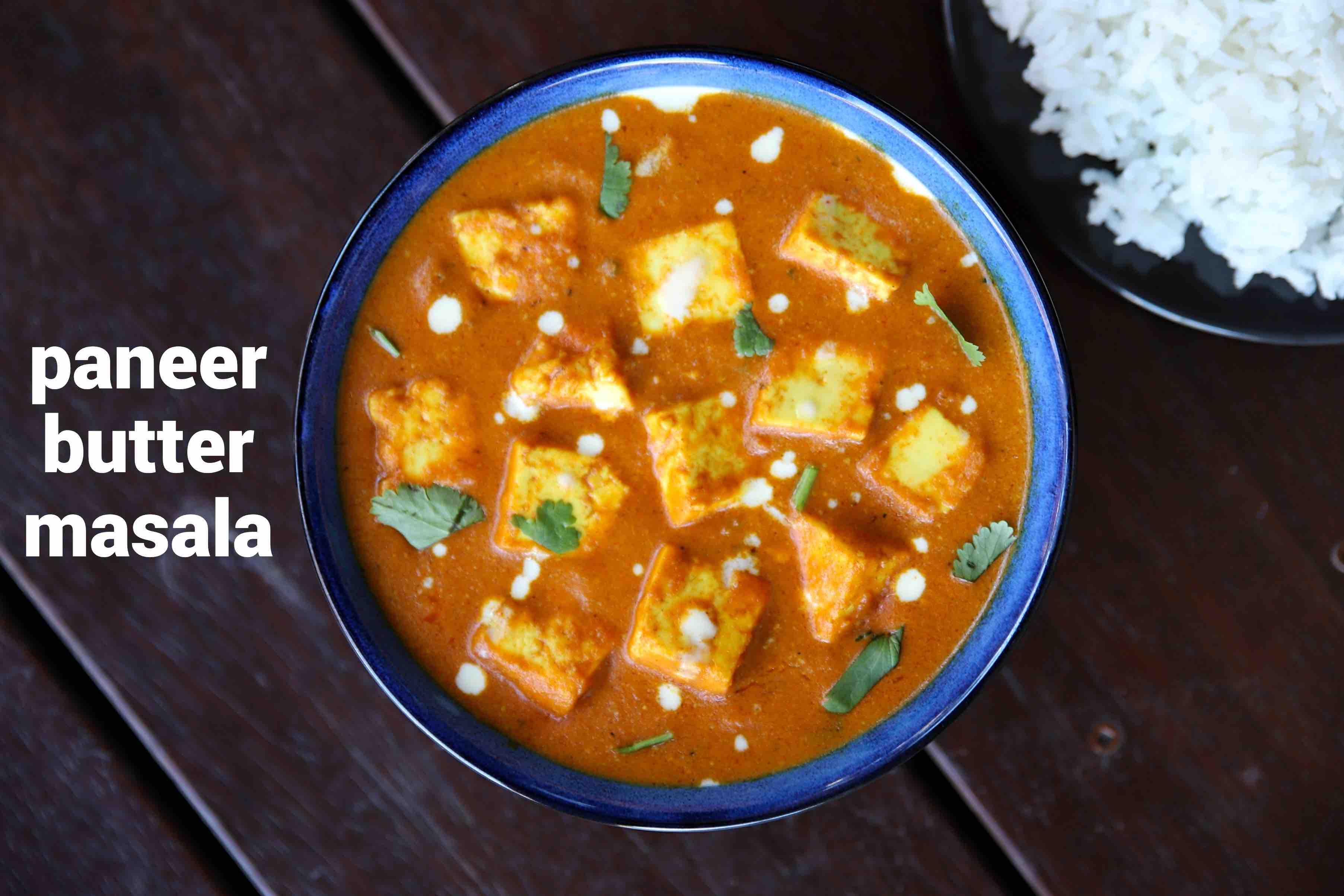 paneer butter masala recipe | paneer makhani | butter paneer recipe