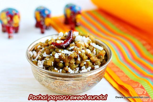 Pachai Payaru vella sundal recipe, Green gram sundal