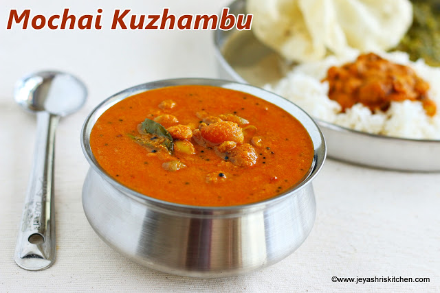 Mochai Kuzhambu Recipe South Indian Gravy Recipes
