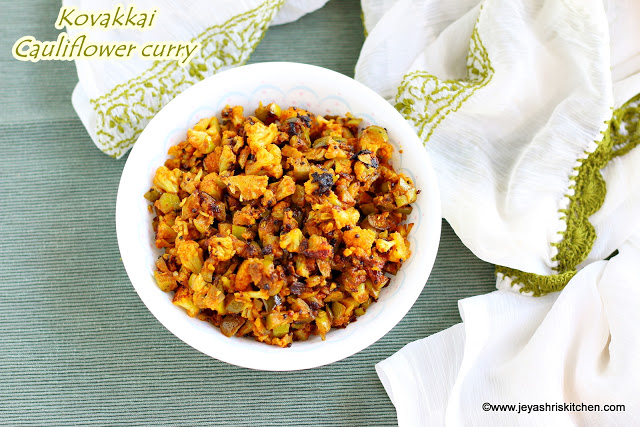 Cauliflower kovakkai curry recipe, Tindora and cauliflower curry