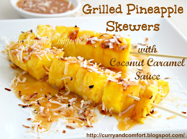 Grilled Pineapple Skewers with Coconut Caramel Sauce