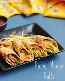 Papad rolls with mango, Mango papad rolls