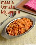 Masala tomato idiyappam, winning recipe by Sanjana Yugan