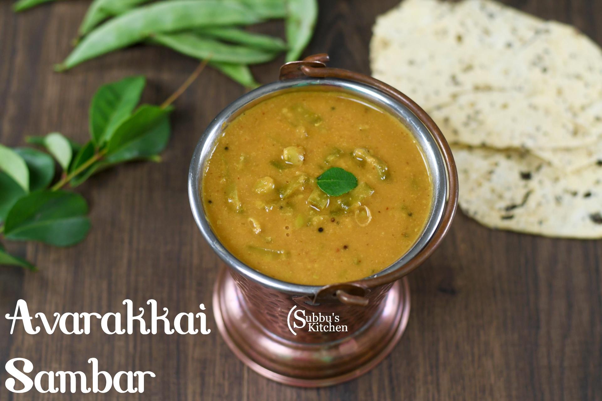 Avarakkai Kootan Recipe | Avarakkai Sambar | Flat Beans Sambar