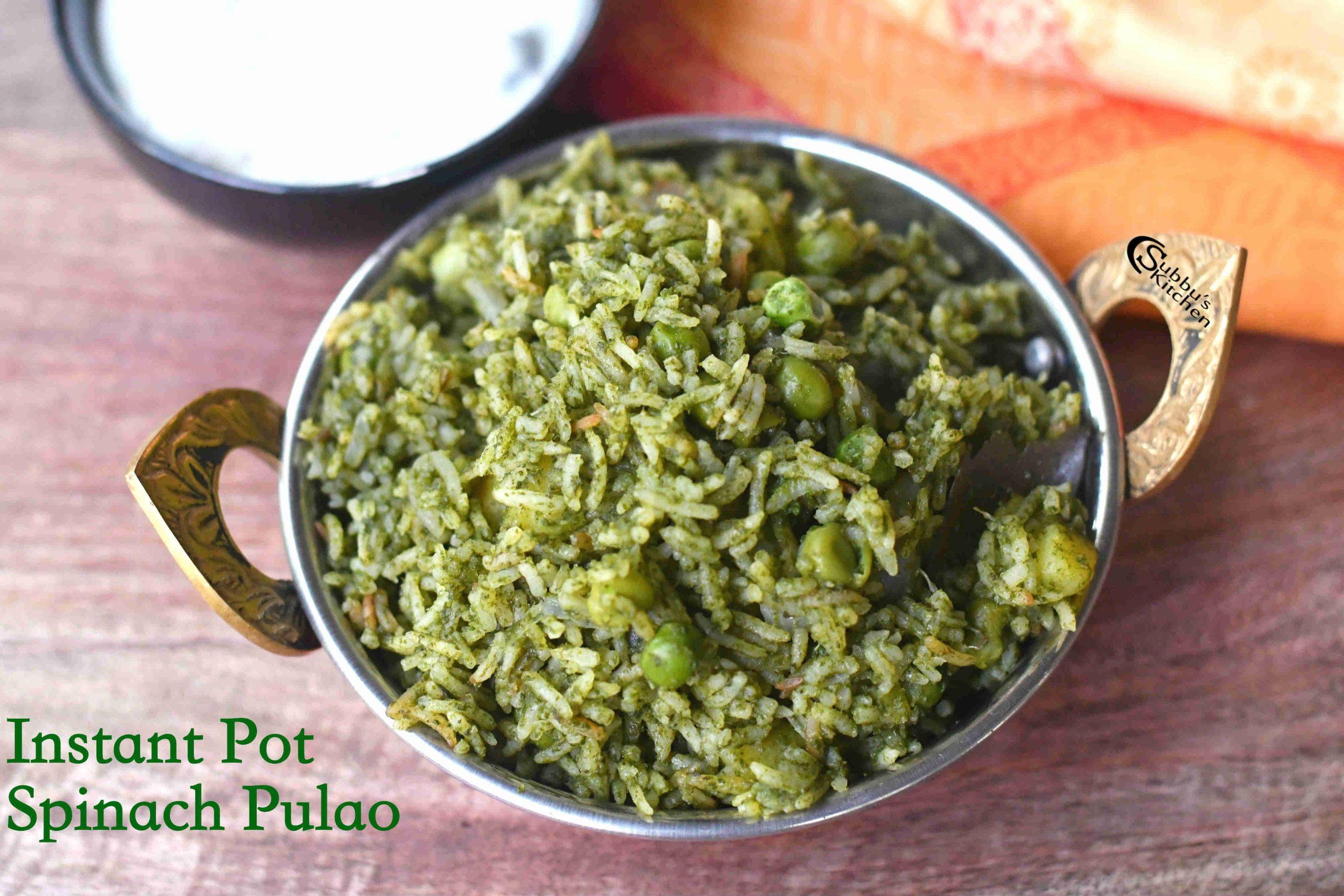 Instant Pot Palak Pulao Recipe | Spinach Pulao Recipe