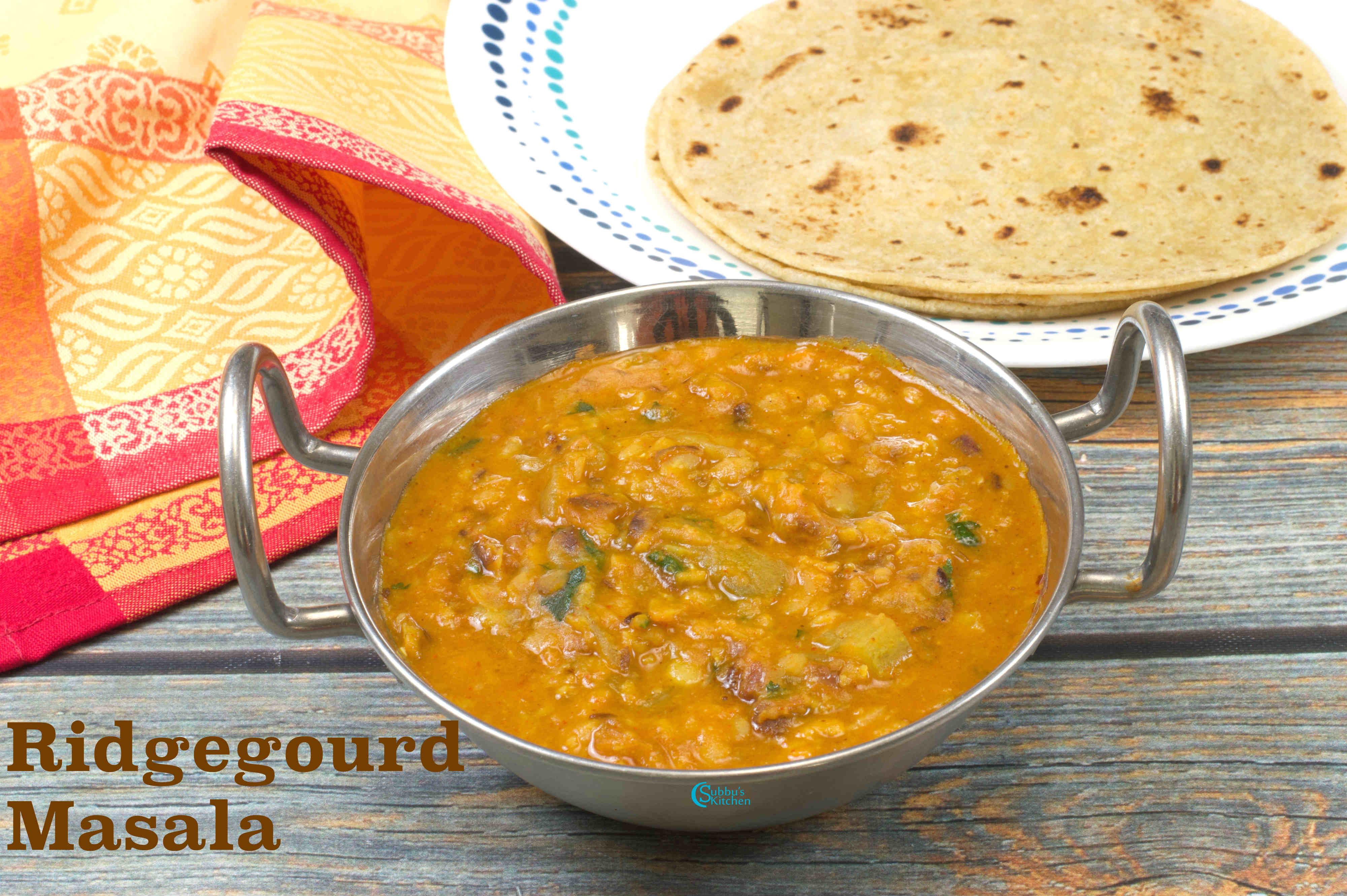 Ridge Gourd Masala Curry   Turai Ki Sabzi